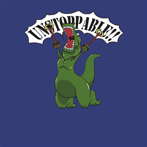 Unstoppable T Rex Meme - unstoppable t rex unisex t shirt a t shirt of funny
