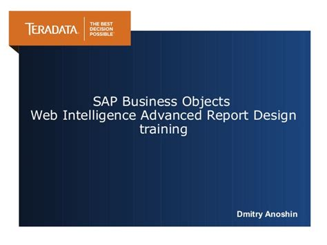business objects tutorial web intelligence business objects web intelligence training tasks