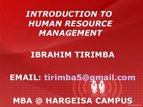 Why Mba In Human Resource Management by Human Resource Management By Tirimba Ibrahim