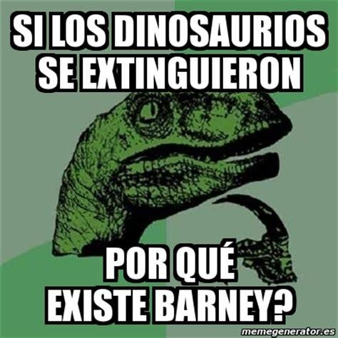 meme filosoraptor si los dinosaurios se extinguieron por qu 233 existe barney 7880740