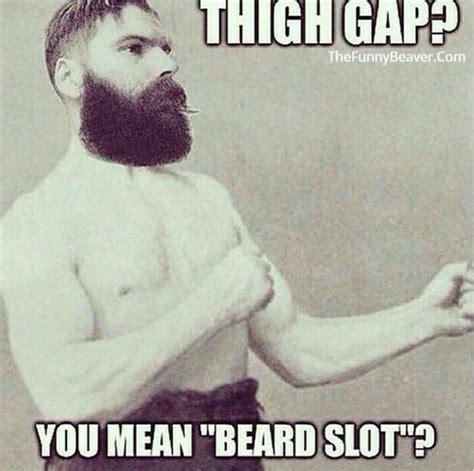 Funny Beard Memes - men s humor 8 daily humor pinterest humor sarcasm