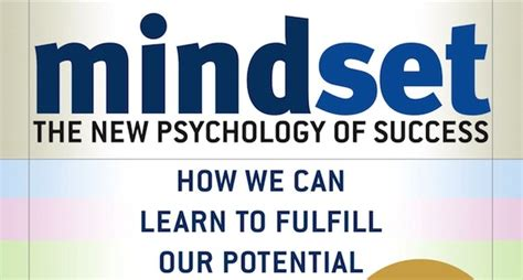 mindset the new psychology of success review quot mindset quot by carol dweck leary gates venture coach