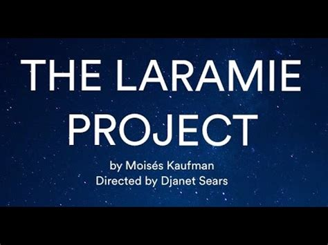 the laramie project youtube the laramie project trailer nts graduate class 2017