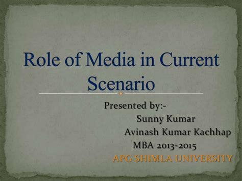 Current Scenario Of Mba In India by Of Media In Current Scenario