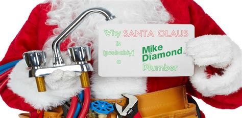 Cimarelli S Plumbing Santa by Santa Is A Mike Plumber An Investigation Mike