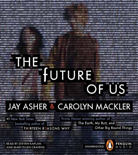 the futures books audiobook review of the future of us by asher and
