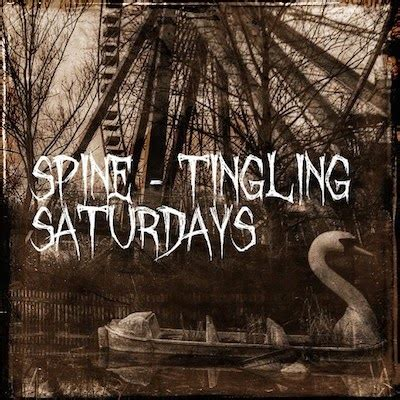 The Spire In The Woods spine tingling saturday and spire in the woods