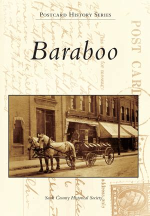 Baraboo By Sauk County Historical Society Arcadia