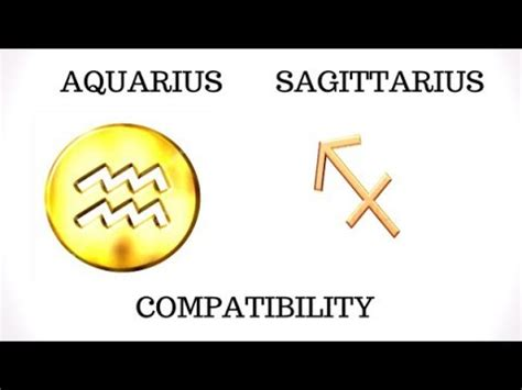 aquarius and sagittarius compatibility youtube