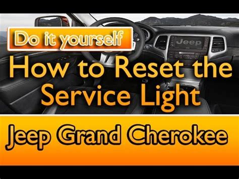 how to reset light jeep grand how to reset jeep grand service light