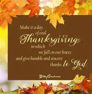 when was thanksgiving this year billy graham thanksgiving quotes quotesgram