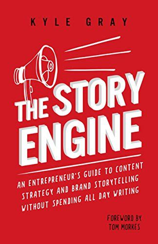 entrepreneurship my story your guide books the story engine an entrepreneur s guide to content