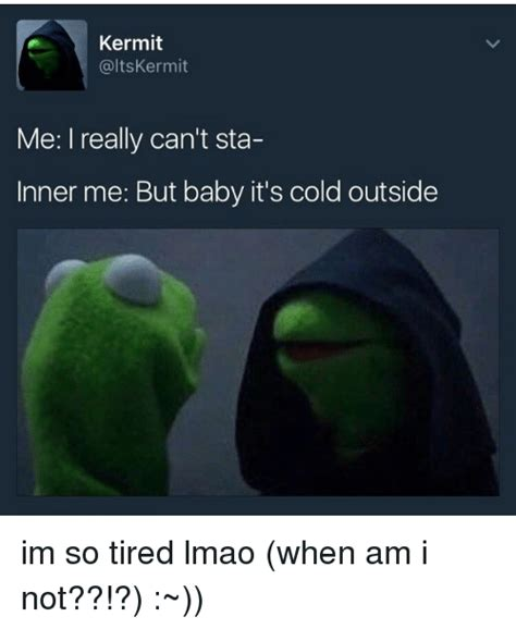 Cold Outside Meme - 25 best memes about baby it s cold outside baby it s