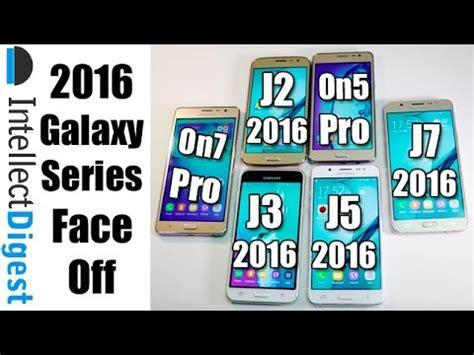 Samsung Galaxy On5 Vs J3 samsung galaxy j2 2016 vs j3 2016 vs j5 2016 vs j7 2016 vs