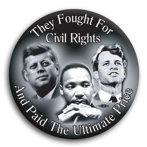 john f kennedy and civil rights movement mlk jfk rfk civil rights 3 quot button bt71123