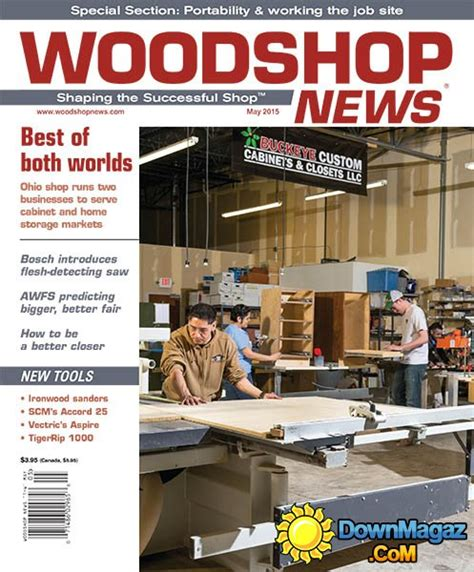 woodworking news magazine woodshop news may 2015 187 pdf magazines