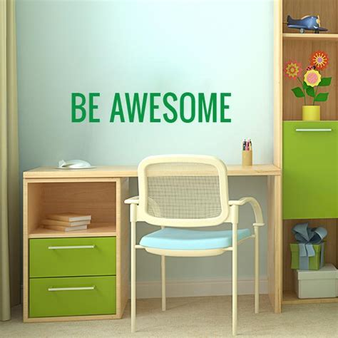 awesome wall stickers be awesome wall decal inspirational wall sticker