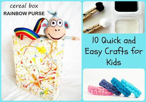 Quick Easy Crafts For Kids - 10 quick and easy crafts for kids 5 minutes for mom