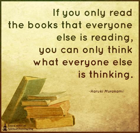 if you only read the books that everyone else is reading