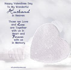 happy valentines day to my wonderful husband 1000 images about anniversay in heaven on