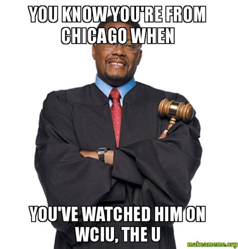 Know Youre Meme - you know you re from chicago when you ve watched him on