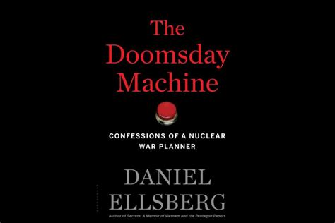 the doomsday machine confessions of a nuclear war planner books revealing the madness of us plans for nuclear war u s