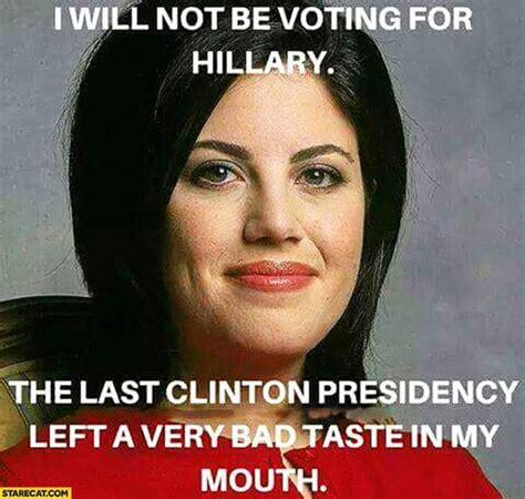 Monica Lewinsky Meme - monica lewinsky hillary clinton vote funny pinterest
