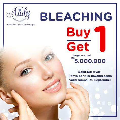 Biaya Pemutihan Gigi Di Jakarta by Audy Dental Klinik Gigi Promo Pemutihan Gigi Klinik Audy