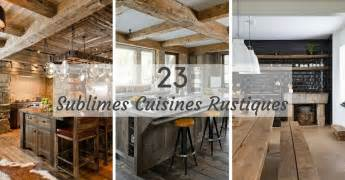 cuisine rustique 23 id 233 es inspirations photos