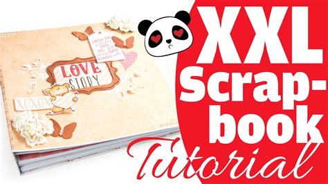 scrapbooking tutorial deutsch xxl scrapbook tutorial quot love story quot diy hochzeitsalbum