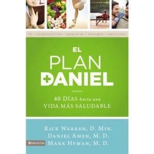 libro the daniel plan cookbook el plan daniel de rick warren dr daniel amen y dr mark hyman libro cristiano