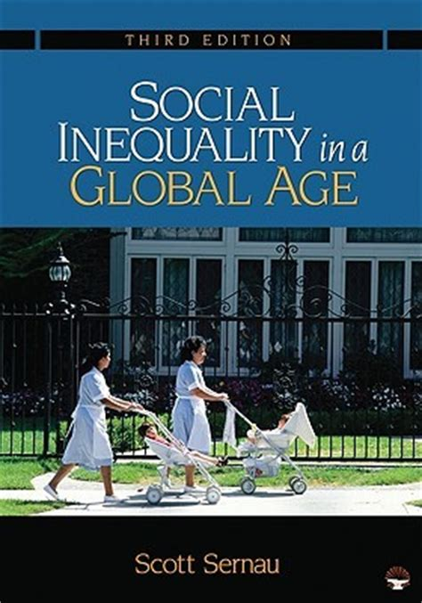 cultural anthropology a reader for a global age books social inequality in a global age by sernau