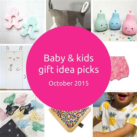 October Picks by Baby And Gift Idea Picks October 2015