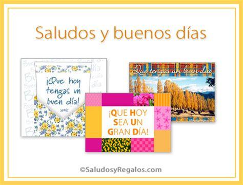 saludos de buenos dias saludos y buenos d 237 as ecards greeting ecards