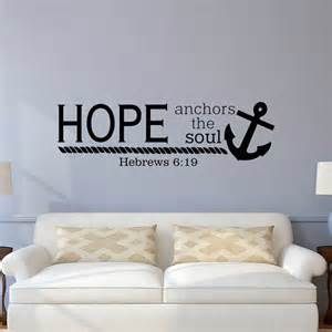 Wall Stickers Bible Verses Bible Verse Wall Decal Hope Anchors The Soul Hebrews 6 19 Wall