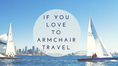 what is armchair travel confessions of a book addict if you love armchair traveling
