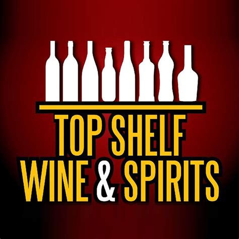 top shelf wine spirits in san marcos top shelf wine