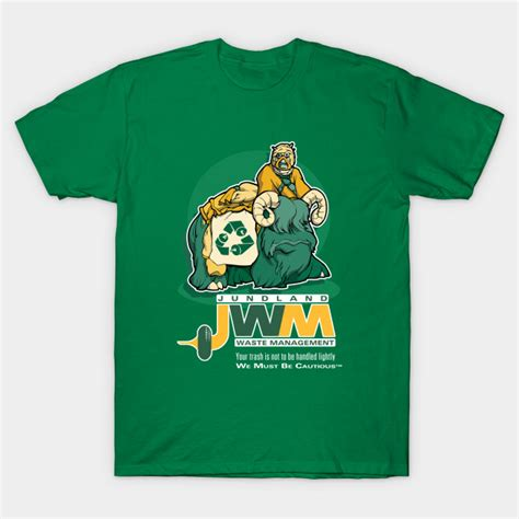 T Shirt Waste jundland waste management wars t shirt teepublic