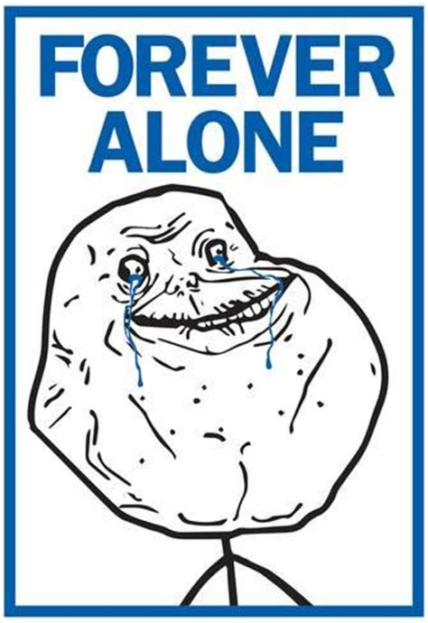 Forever Alone Meme Comics - forever alone rage comic meme poster prints at allposters com