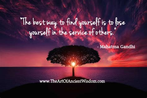Best Way To Search The Best Way To Find Yourself Is To Lose Yourself In The Service Of Others The