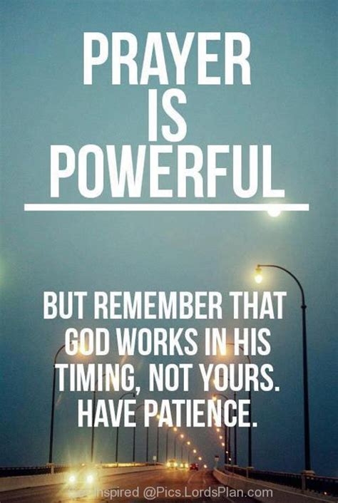 Faith Is Powerful god give me patience quotes quotesgram