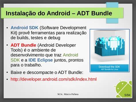 android adt bundle android adt bundle 28 images 191 c 243 instalar el adt bundle android start developing