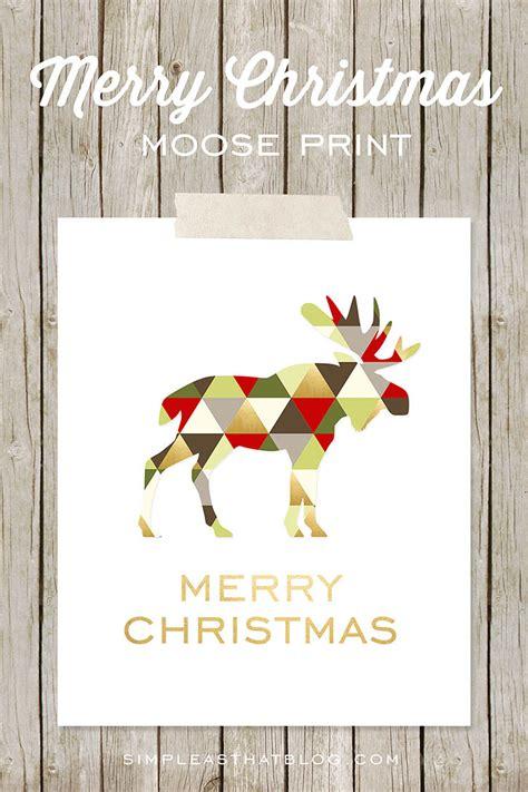 christmas moose home decor merry bright christmas printables for framing