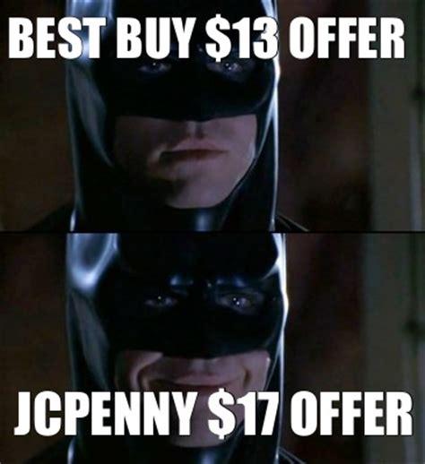 Best Buy Memes - meme creator best buy 13 offer jcpenny 17 offer meme