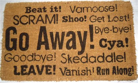 Go Away the 10 funniest doormats a special gift the priceless guide