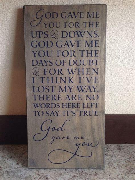 shelton god gave me you shelton song quot god gave me you quot wood sign