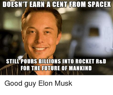 elon musk memes doesn t earn a cent from spacex still pours billions into