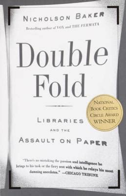 Fold Libraries And The Assault On Paper - fold libraries and the assault on paper by