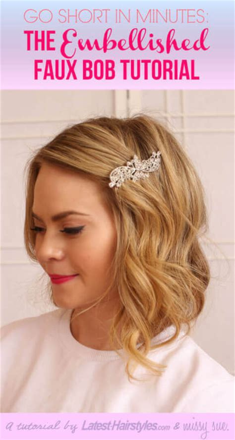 bob hairstyles tutorial faux bob go short in minutes the embellished faux bob