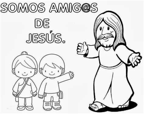 imagenes de jesus para colorear infantiles materiales de religi 211 n cat 211 lica amig s de jes 250 s para infantil
